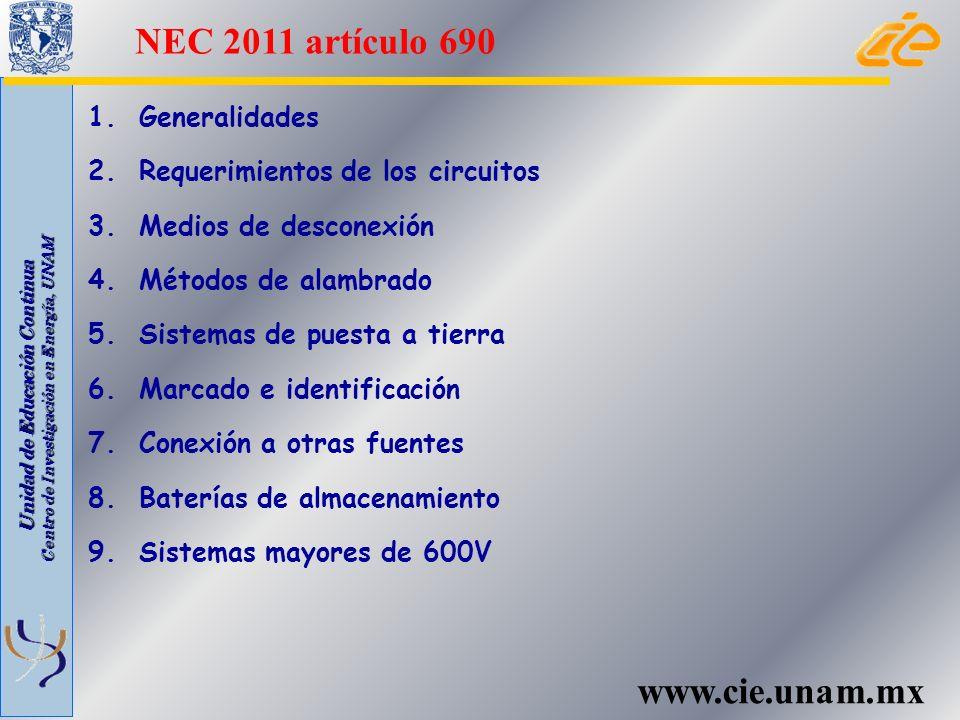 NEC 2011 artículo 690 www.cie.unam.mx 1. Generalidades