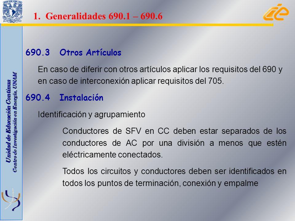 1. Generalidades 690.1 – 690.6 690.3 Otros Artículos