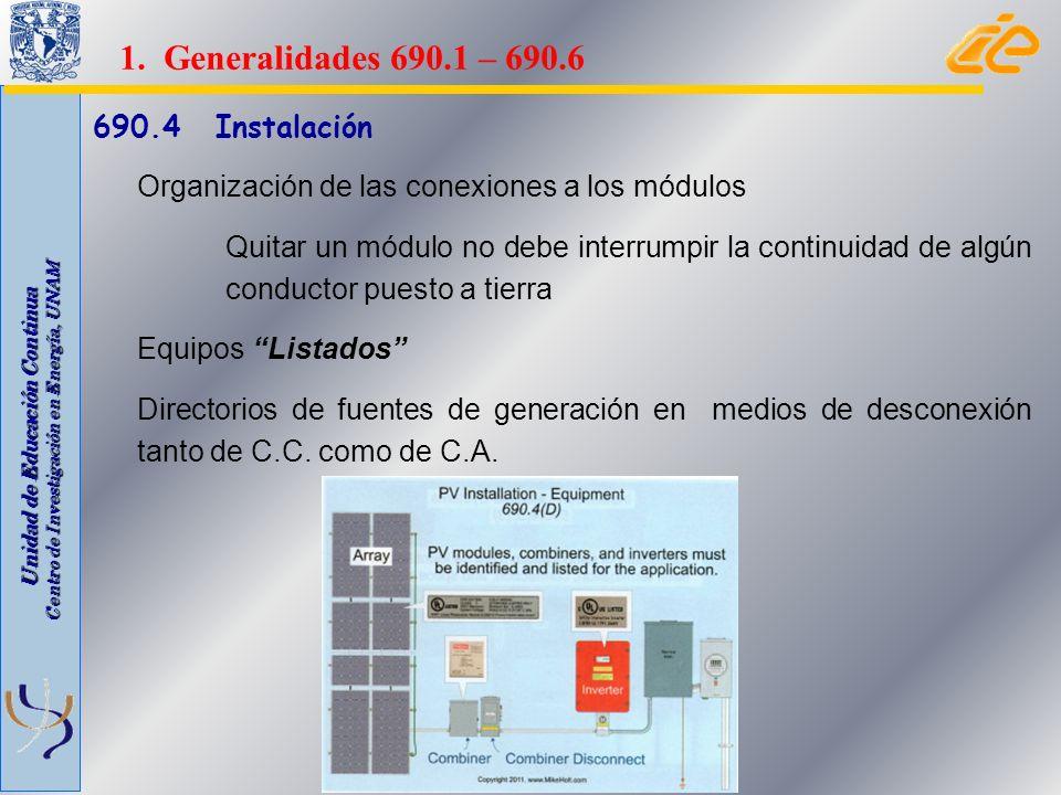 1. Generalidades 690.1 – 690.6 690.4 Instalación