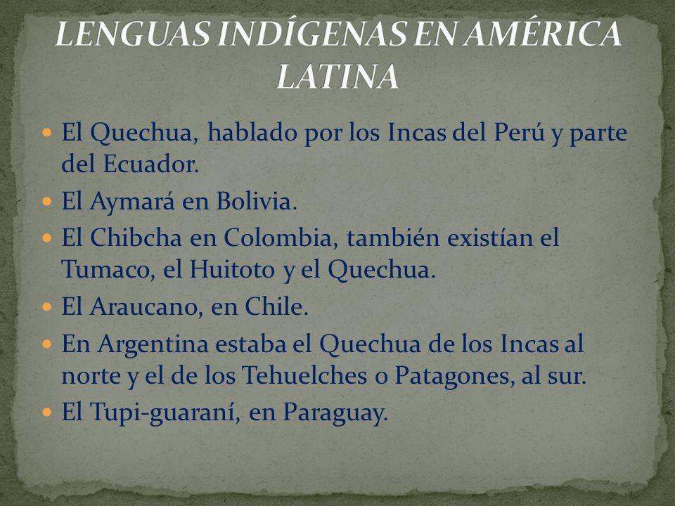 LENGUAS INDÍGENAS EN AMÉRICA LATINA