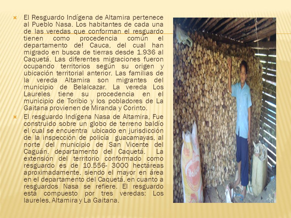 El Resguardo Indígena de Altamira pertenece al Pueblo Nasa