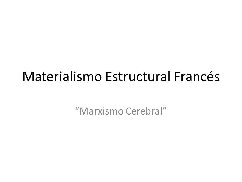 Materialismo Estructural Francés