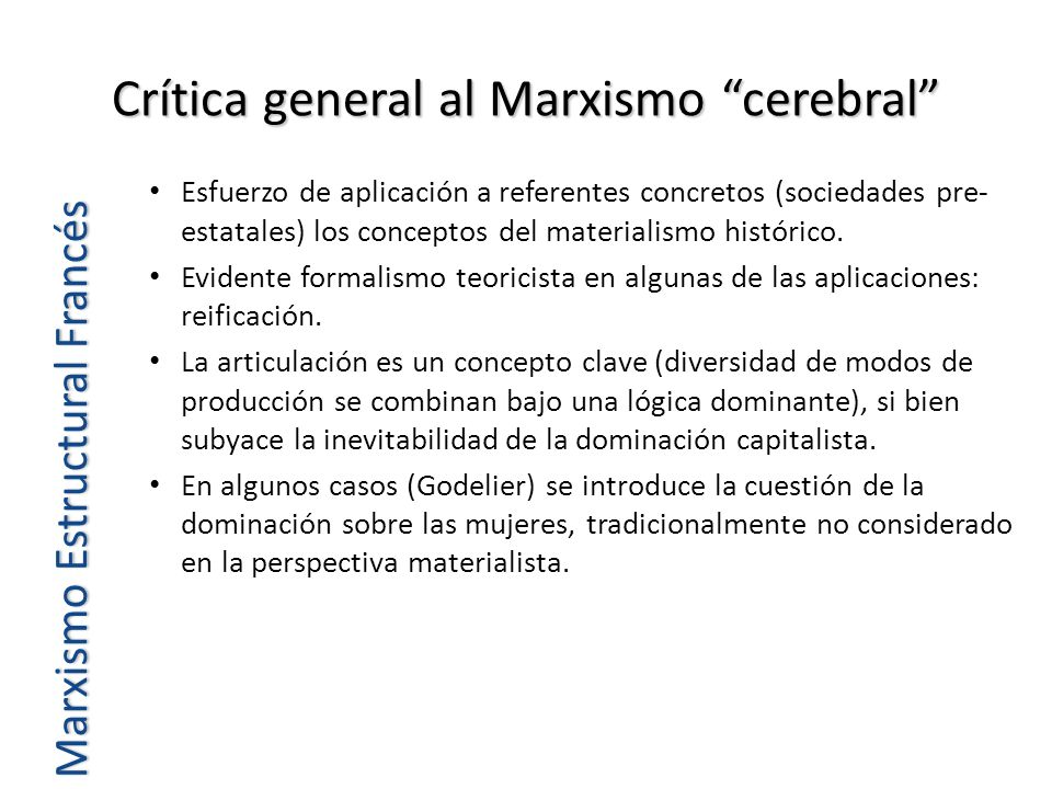 Crítica general al Marxismo cerebral