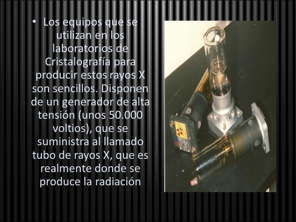 Los equipos que se utilizan en los laboratorios de Cristalografía para producir estos rayos X son sencillos.