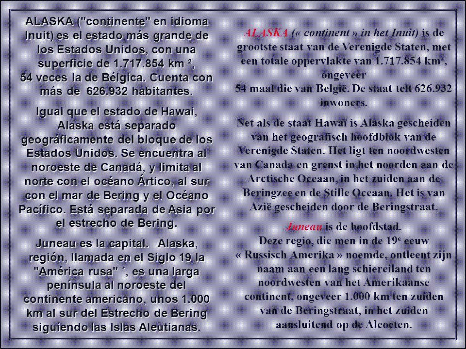 54 maal die van België. De staat telt 626.932 inwoners.