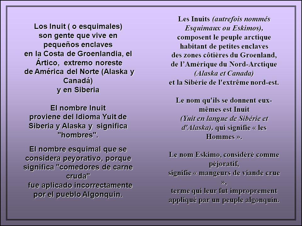 Les Inuits (autrefois nommés Esquimaux ou Eskimos),