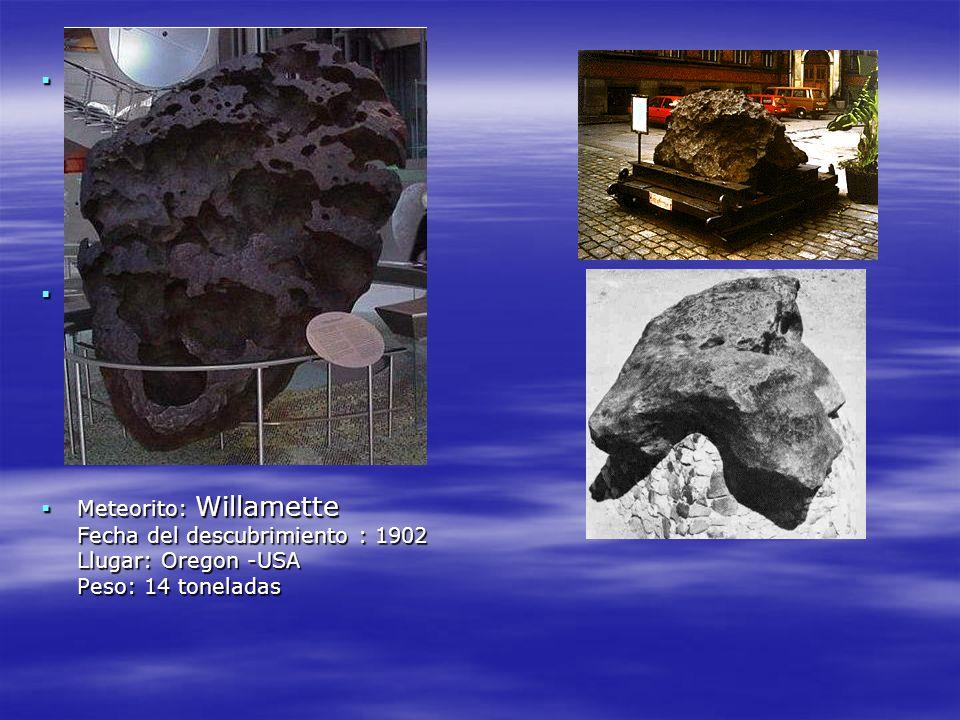 Meteorito: Agpalilik Fecha del descubrimiento : 1963 Lugar: Greenland (Groenlândia) Peso: 20 toneladas