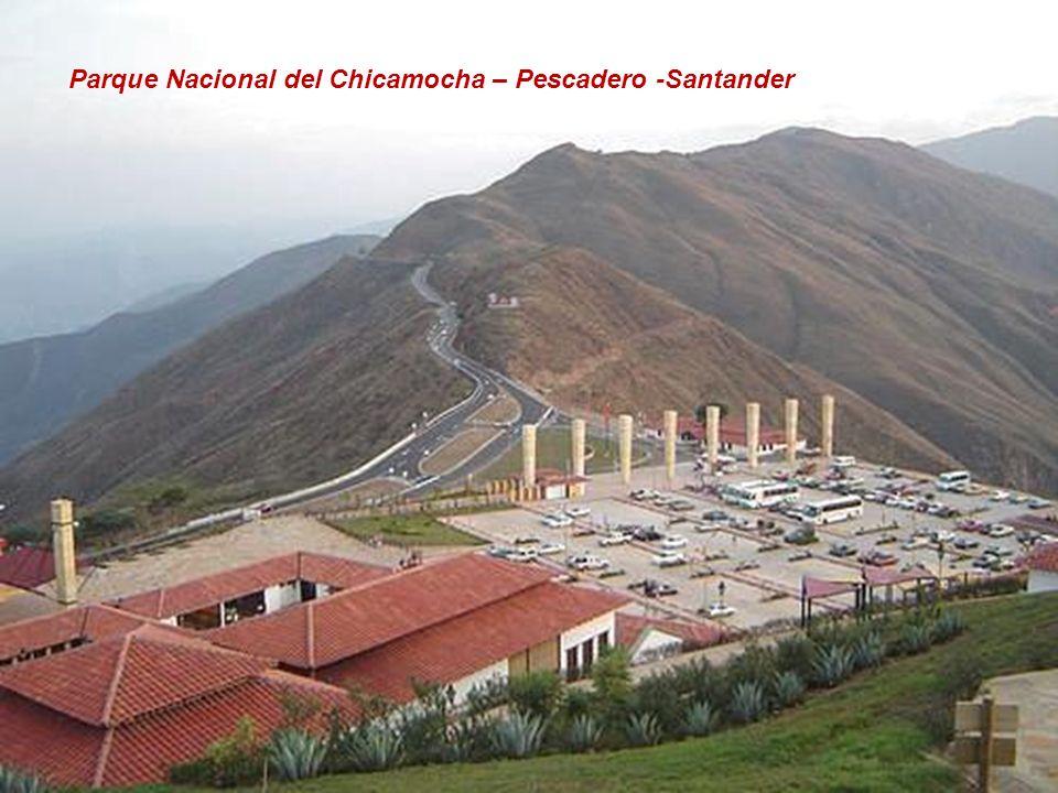 Parque Nacional del Chicamocha – Pescadero -Santander