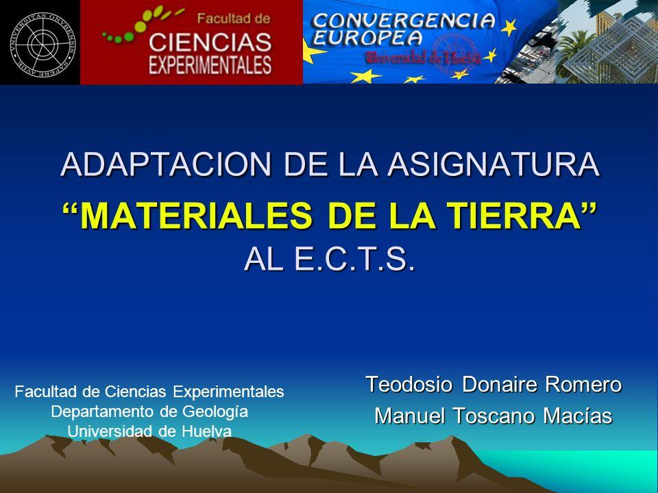 ADAPTACION DE LA ASIGNATURA MATERIALES DE LA TIERRA AL E.C.T.S.