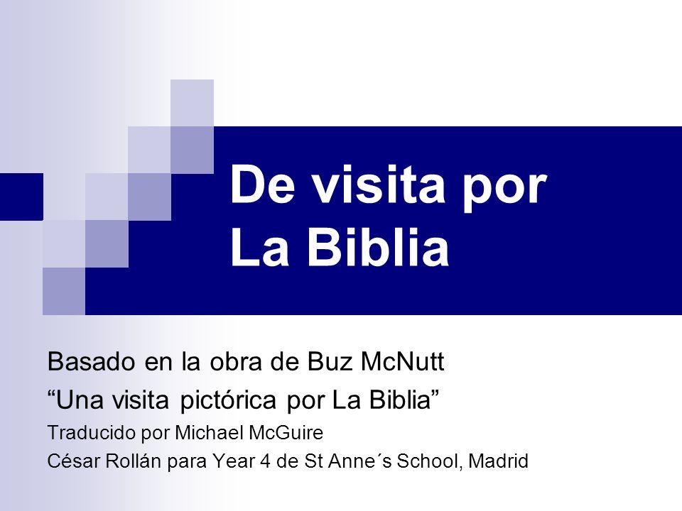 De visita por La Biblia Basado en la obra de Buz McNutt