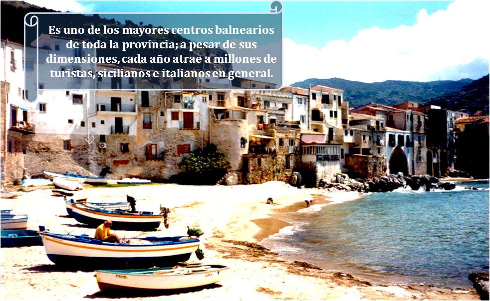 Es uno de los mayores centros balnearios de toda la provincia; a pesar de sus dimensiones, cada año atrae a millones de turistas, sicilianos e italianos en general.