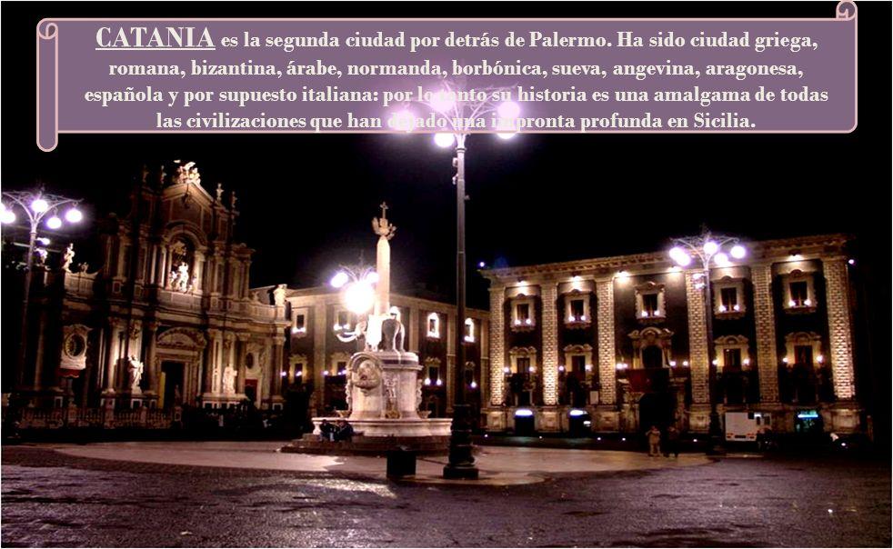 CATANIA es la segunda ciudad por detrás de Palermo