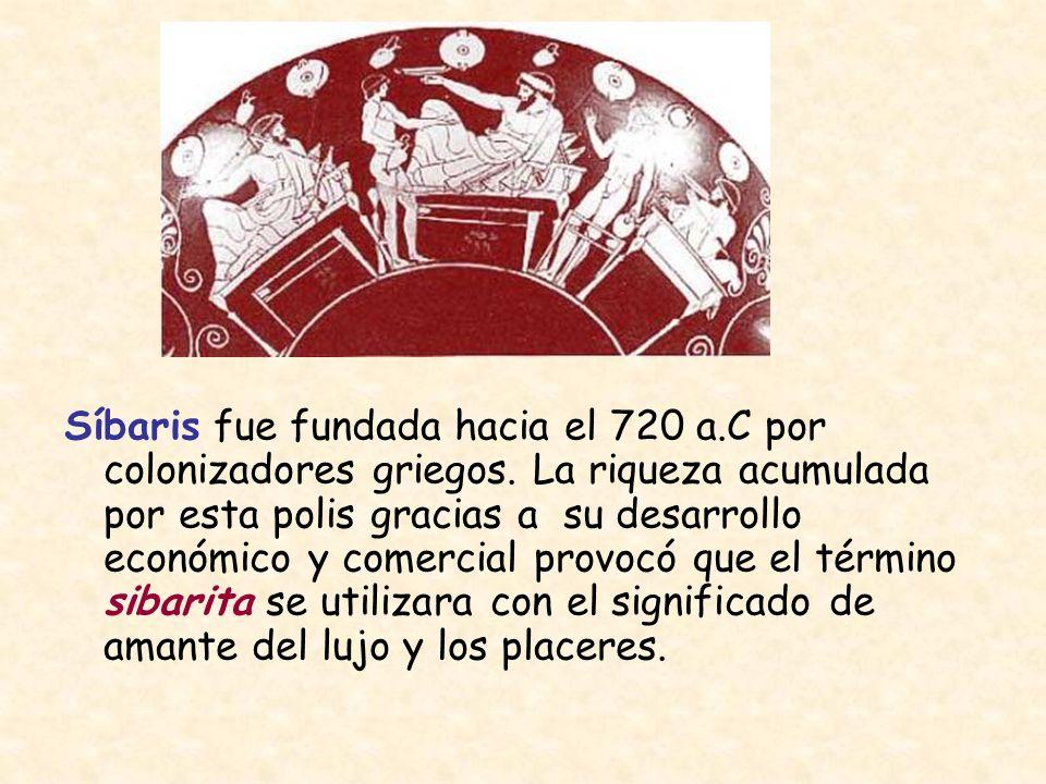 Síbaris fue fundada hacia el 720 a. C por colonizadores griegos