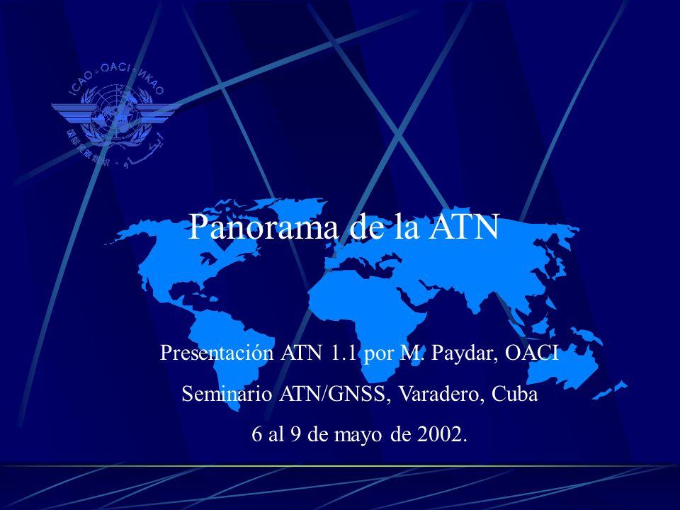 Panorama de la ATN Presentación ATN 1.1 por M. Paydar, OACI