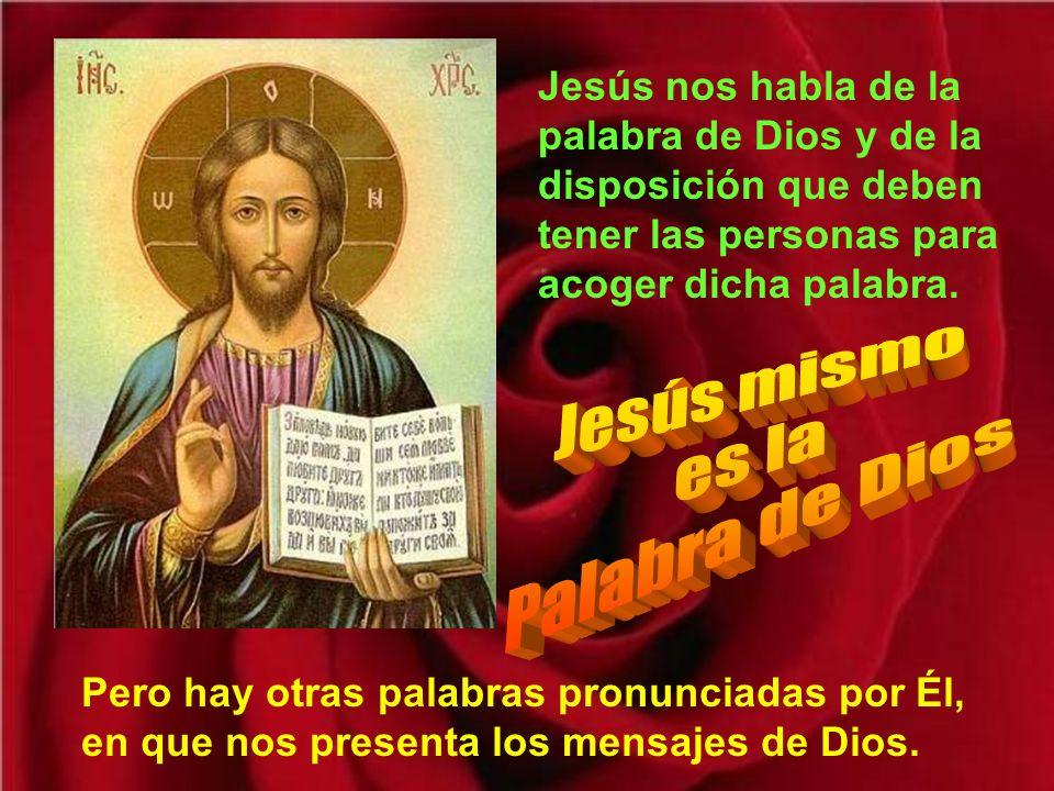 Jesús mismo es la Palabra de Dios