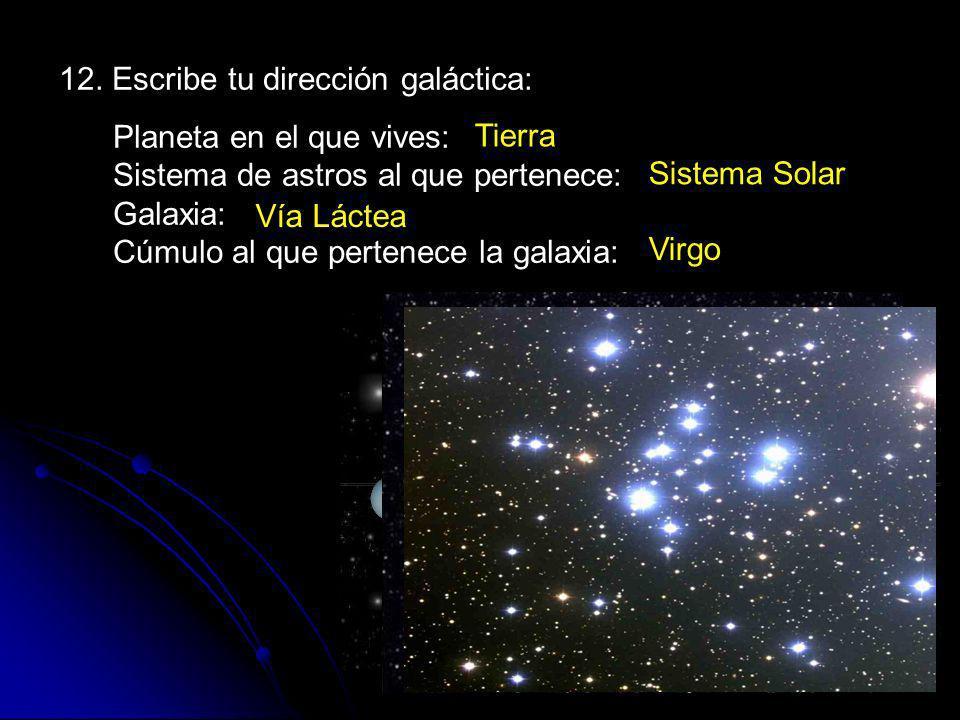 12. Escribe tu dirección galáctica: