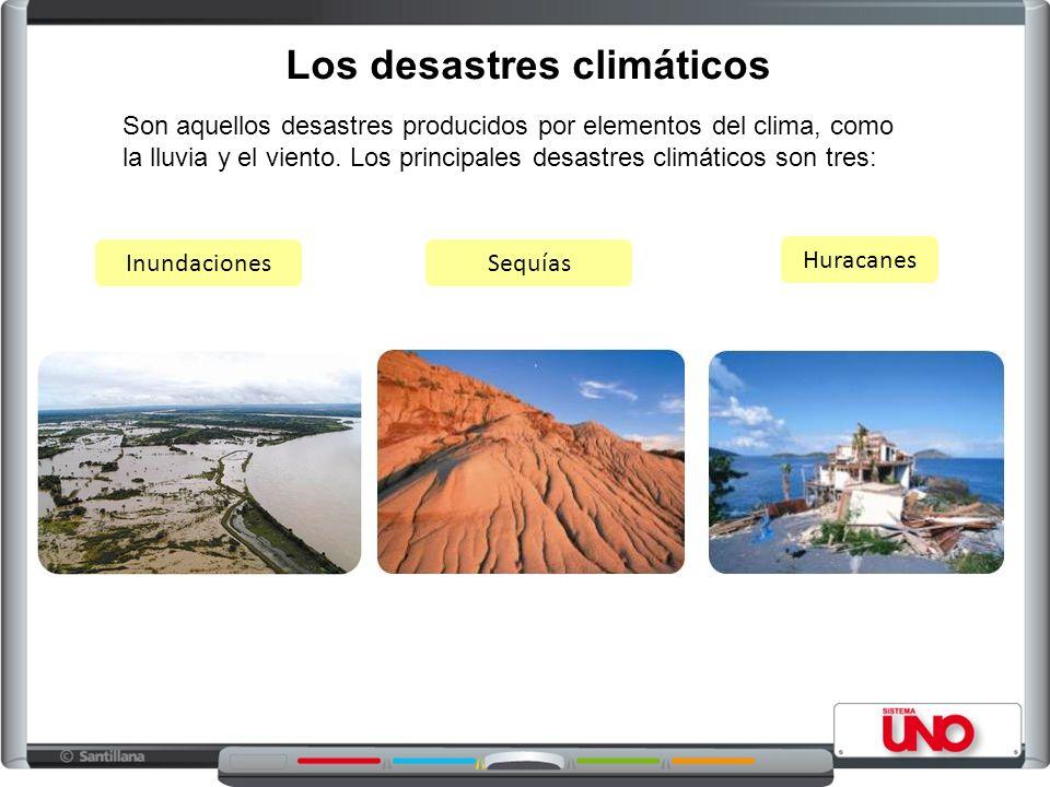 Los desastres climáticos