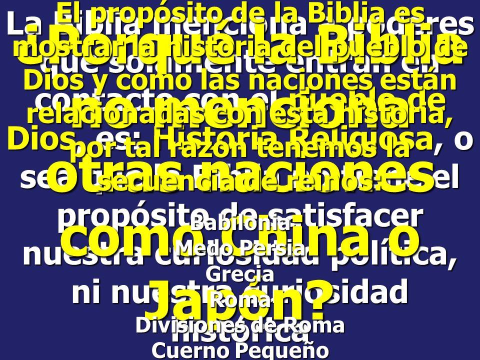 ¿Porqué la Biblia no menciona otras naciones como China o Japón