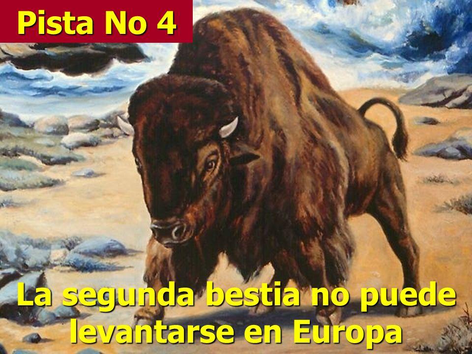 La segunda bestia no puede levantarse en Europa