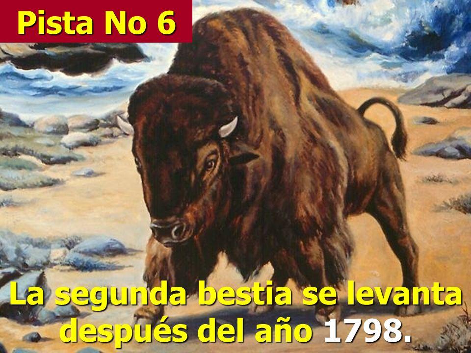La segunda bestia se levanta después del año 1798.
