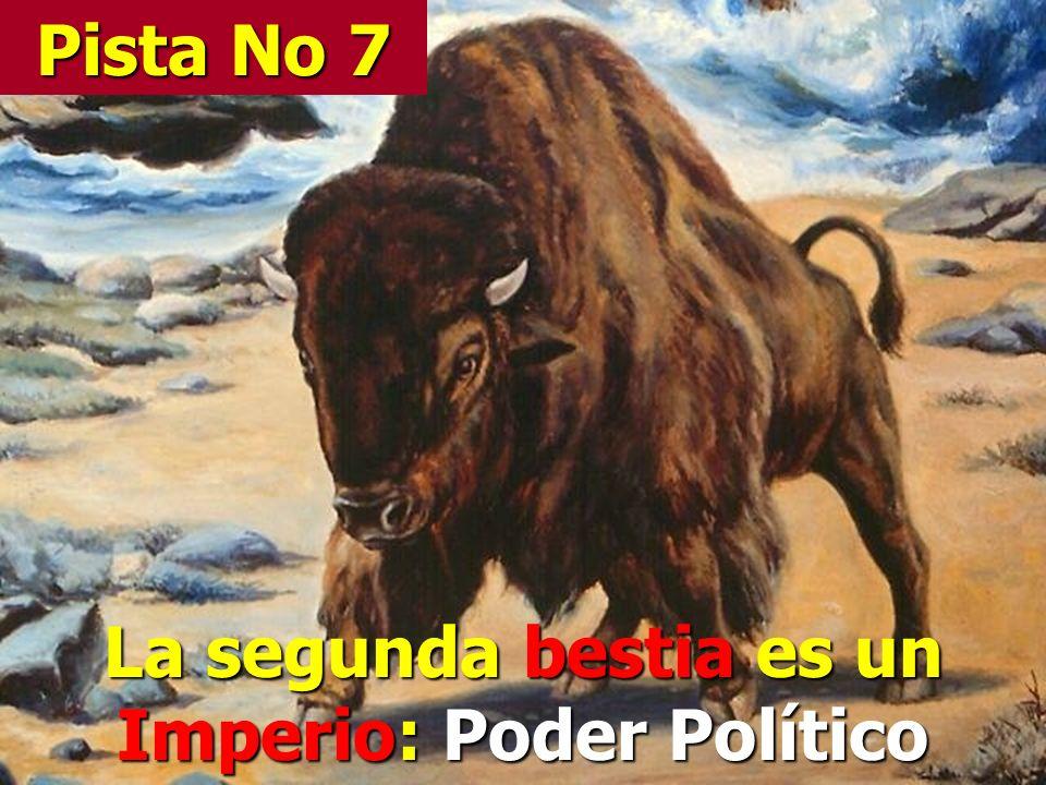 La segunda bestia es un Imperio: Poder Político