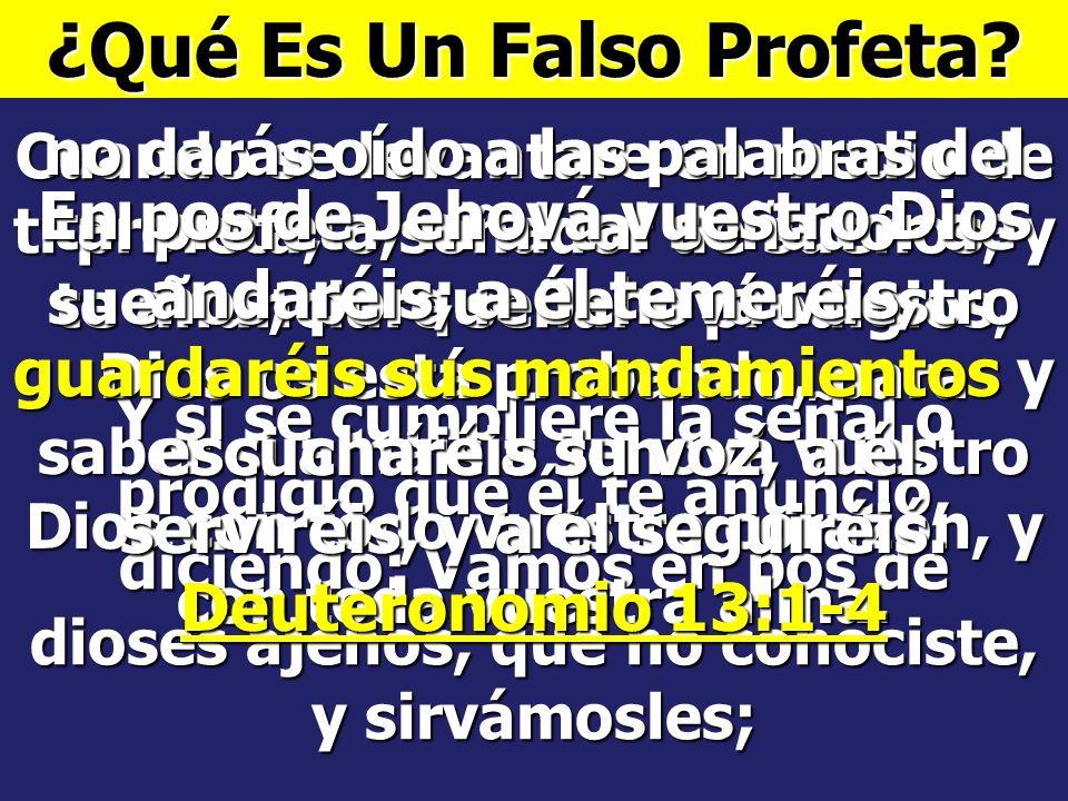 ¿Qué Es Un Falso Profeta