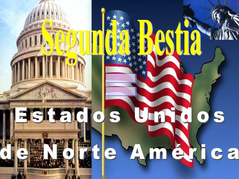 Segunda Bestia = Estados Unidos de Norte América