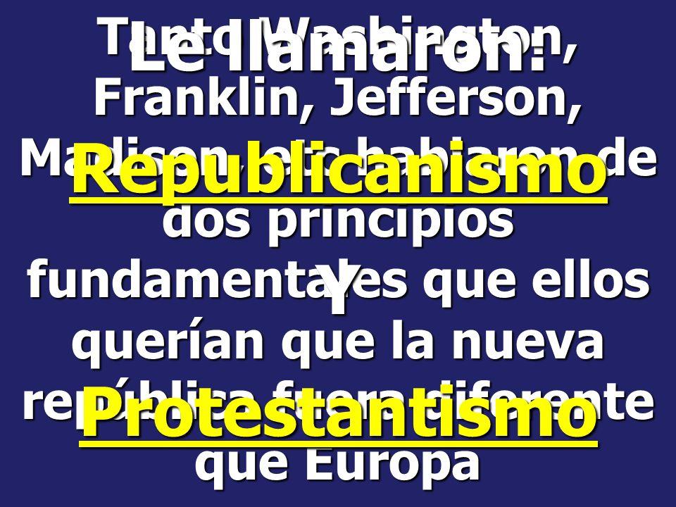 Le llamaron: Republicanismo Y Protestantismo