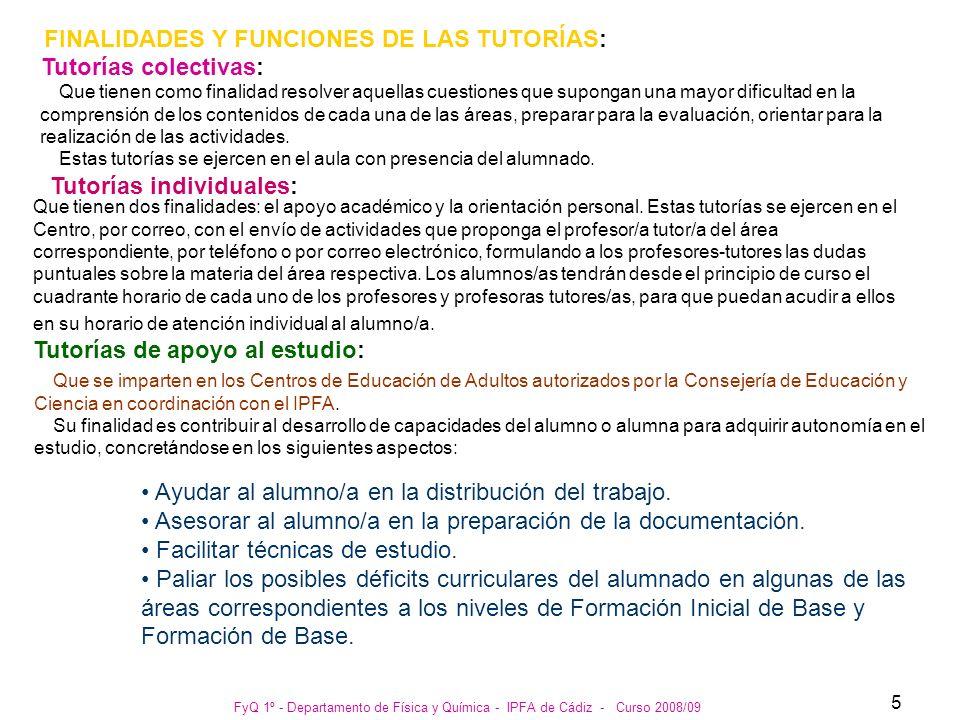 FINALIDADES Y FUNCIONES DE LAS TUTORÍAS: