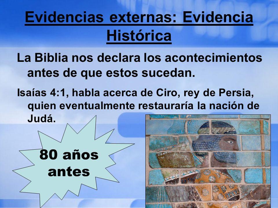 Evidencias externas: Evidencia Histórica
