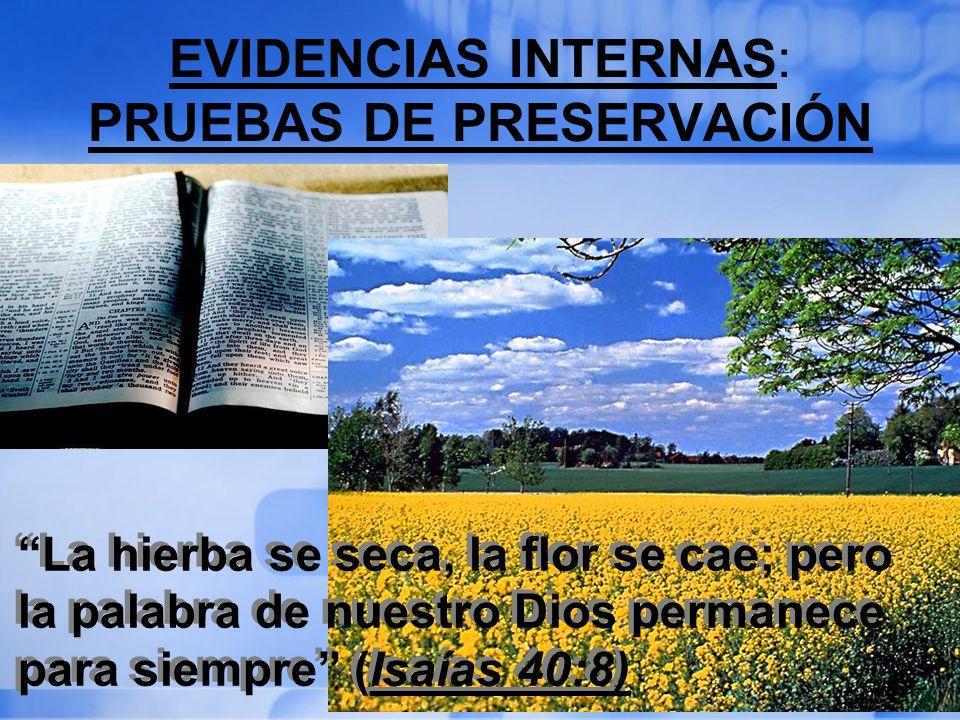 EVIDENCIAS INTERNAS: PRUEBAS DE PRESERVACIÓN