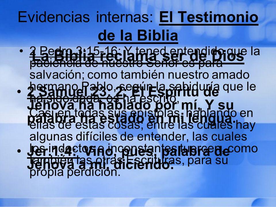 Evidencias internas: El Testimonio de la Biblia