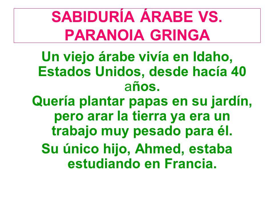 SABIDURÍA ÁRABE VS. PARANOIA GRINGA