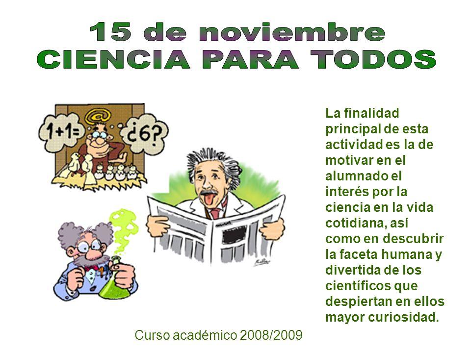 15 de noviembre CIENCIA PARA TODOS