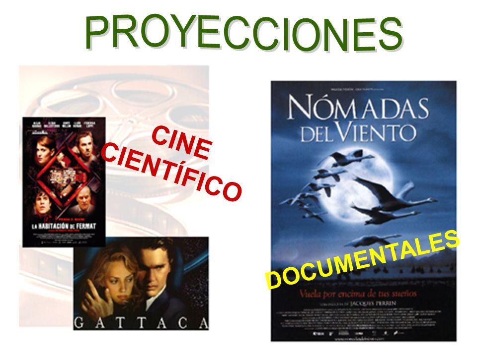 PROYECCIONES CINE CIENTÍFICO DOCUMENTALES