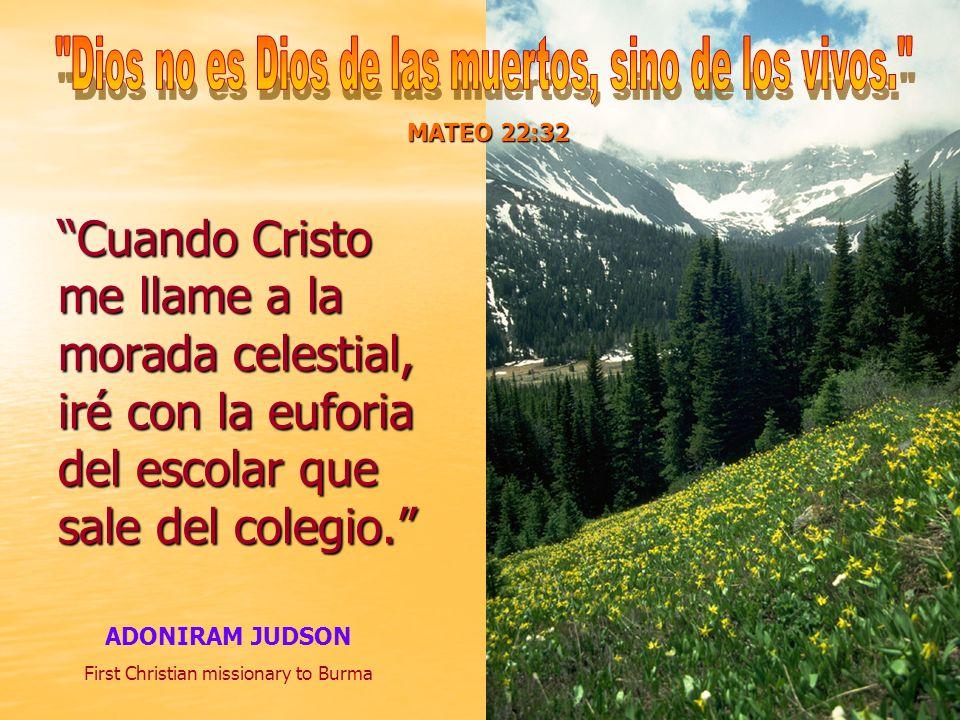 Dios no es Dios de las muertos, sino de los vivos.