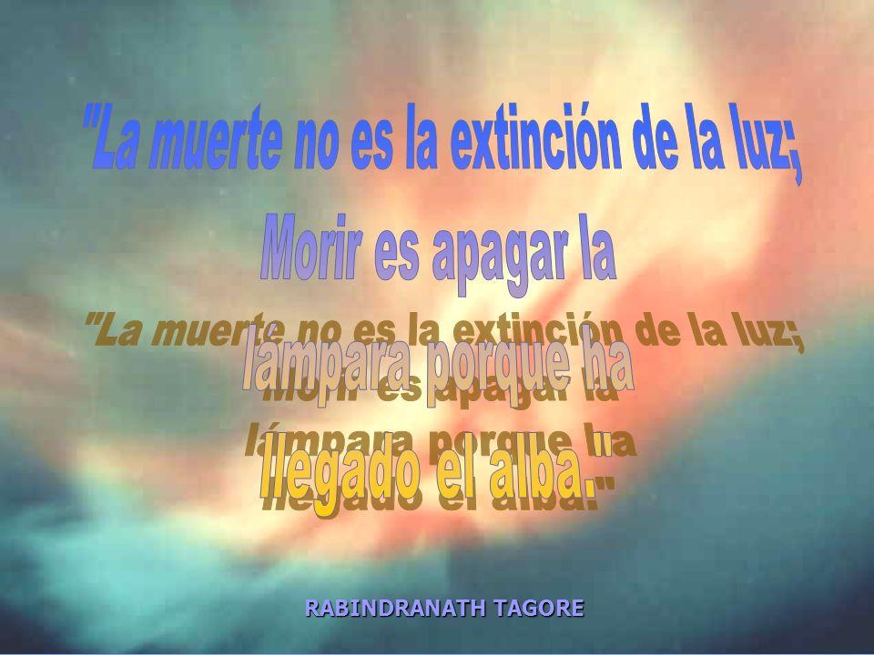La muerte no es la extinción de la luz;