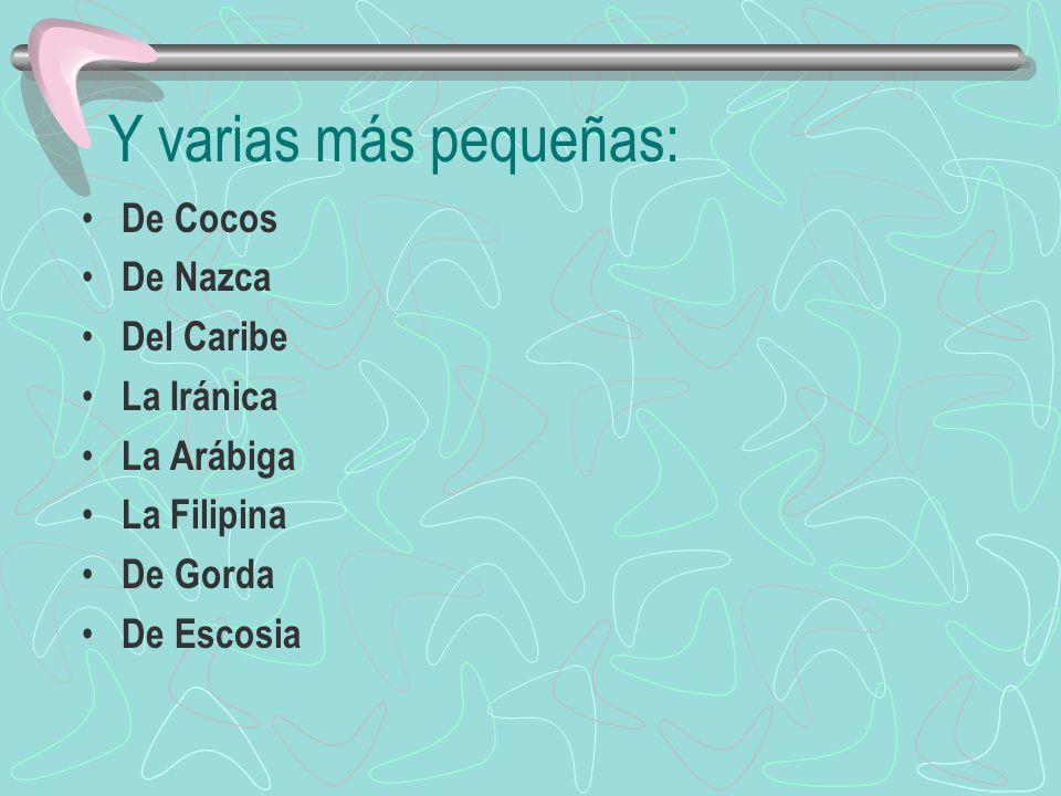 Y varias más pequeñas: De Cocos De Nazca Del Caribe La Iránica
