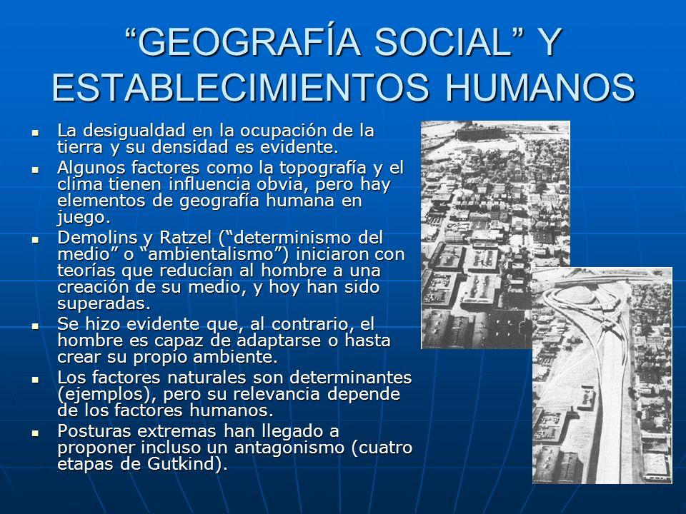 GEOGRAFÍA SOCIAL Y ESTABLECIMIENTOS HUMANOS