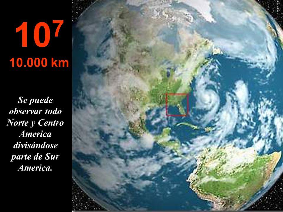 107 10.000 km Se puede observar todo Norte y Centro America divisándose parte de Sur America.