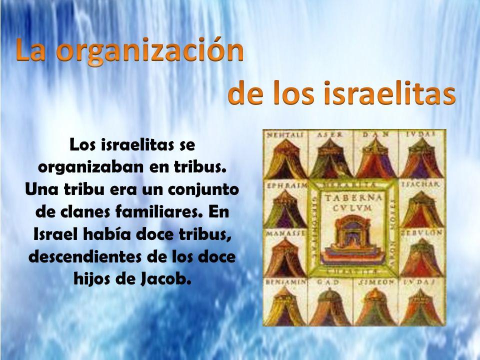 La organización de los israelitas