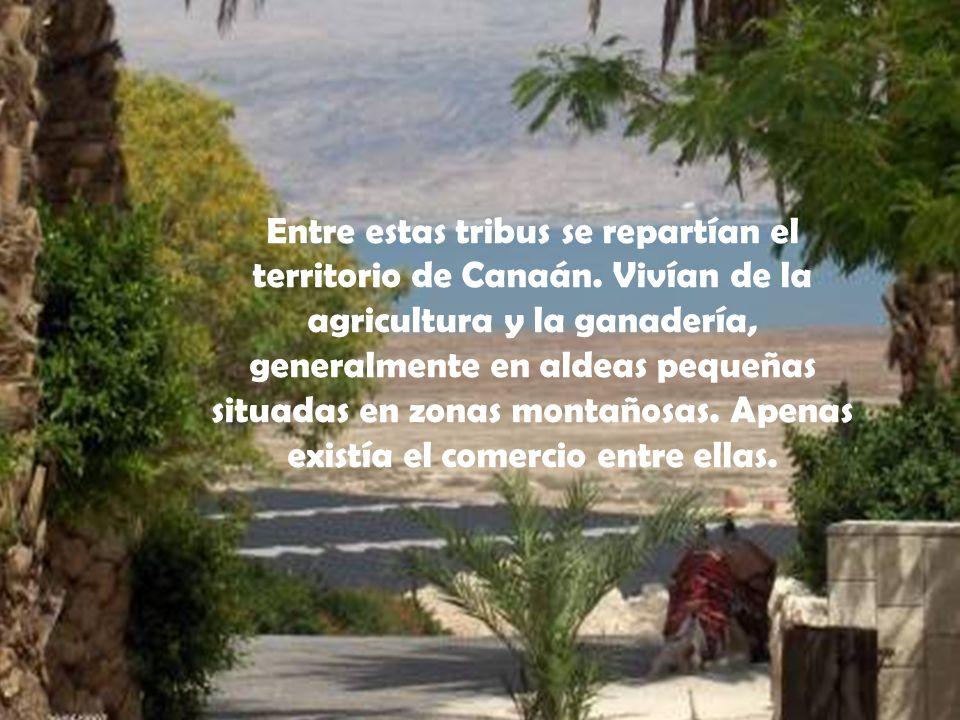 Entre estas tribus se repartían el territorio de Canaán