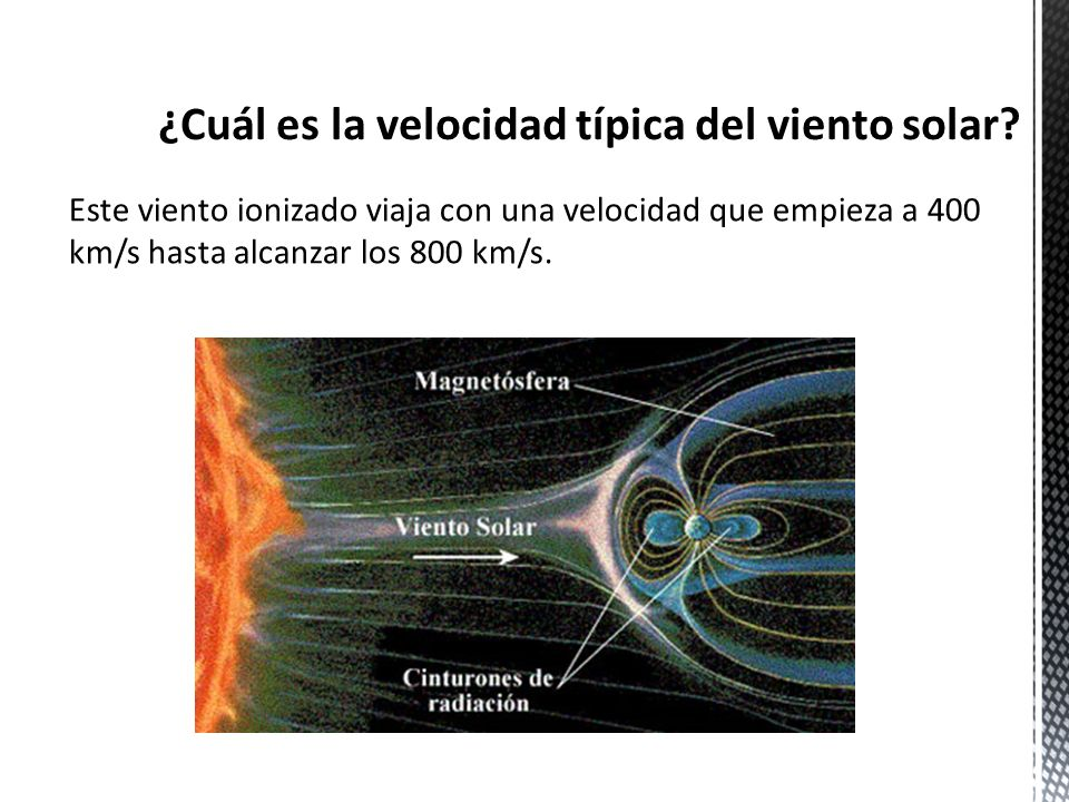 ¿Cuál es la velocidad típica del viento solar