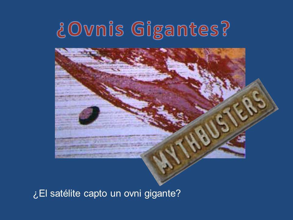 ¿Ovnis Gigantes ¿El satélite capto un ovni gigante