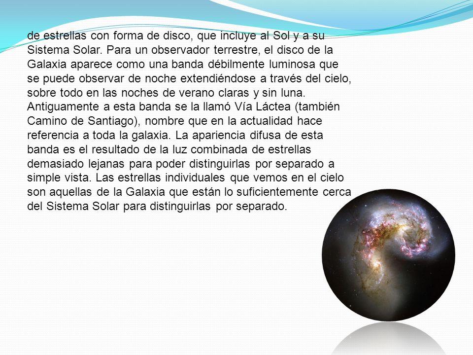 de estrellas con forma de disco, que incluye al Sol y a su Sistema Solar.