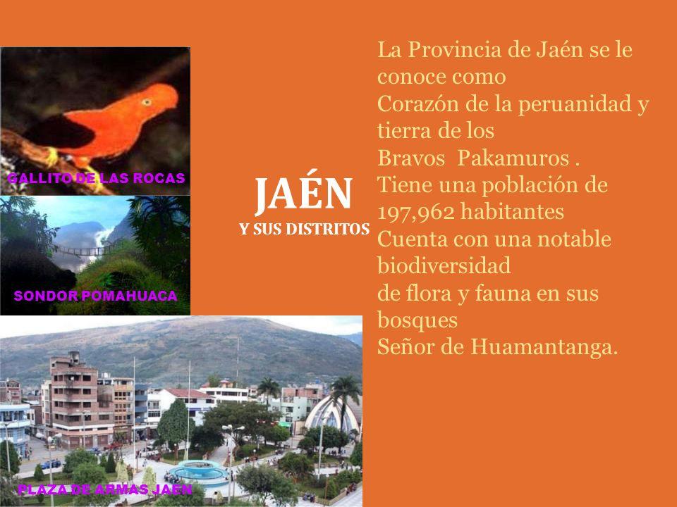 JAÉN La Provincia de Jaén se le conoce como