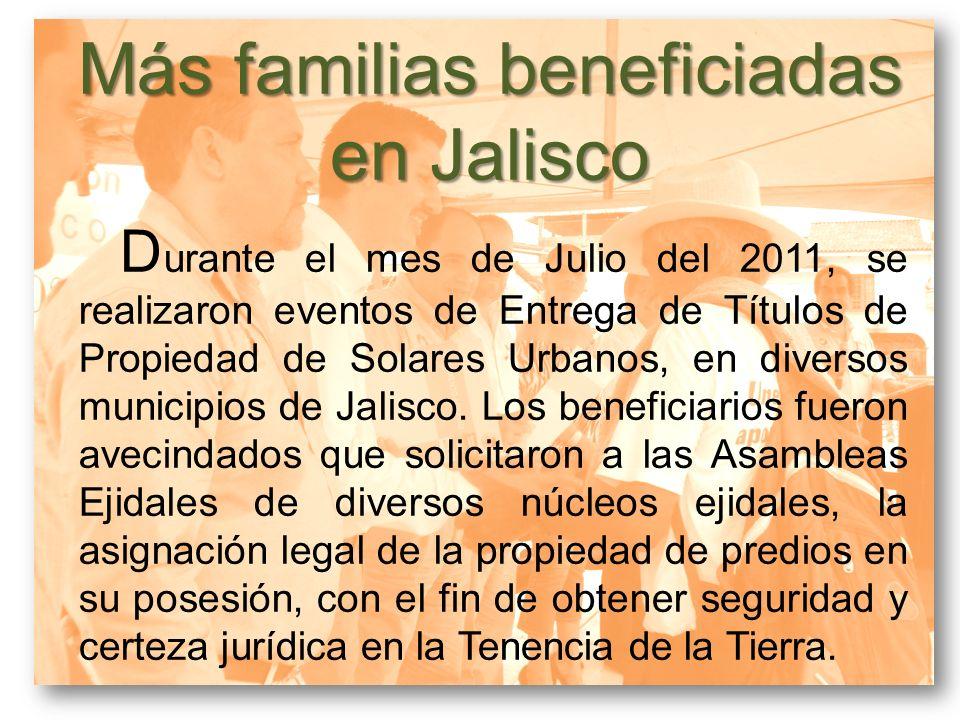 Más familias beneficiadas en Jalisco