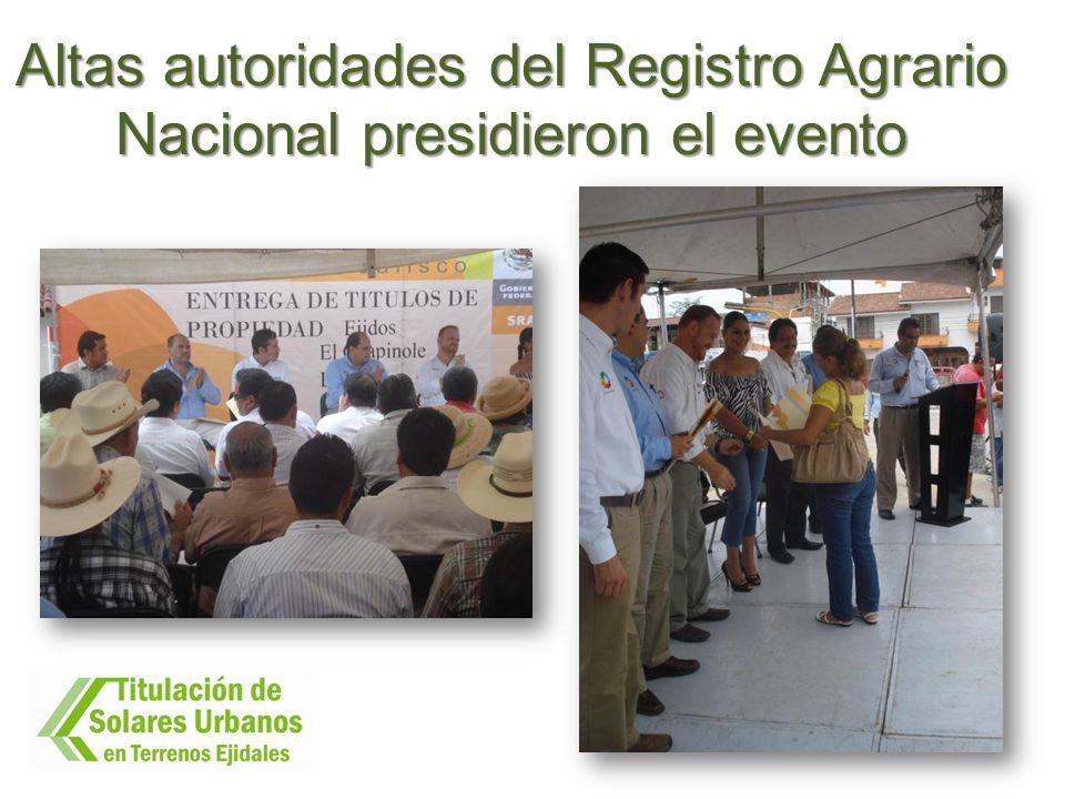 Altas autoridades del Registro Agrario Nacional presidieron el evento