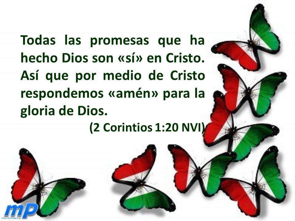 Todas las promesas que ha hecho Dios son «sí» en Cristo