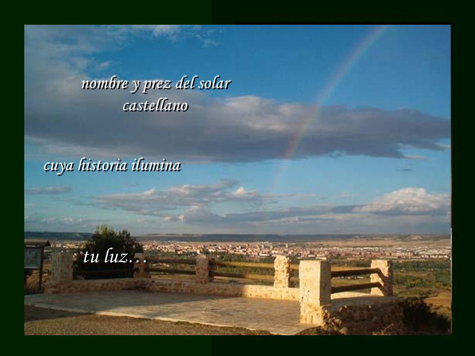 tu luz… nombre y prez del solar castellano